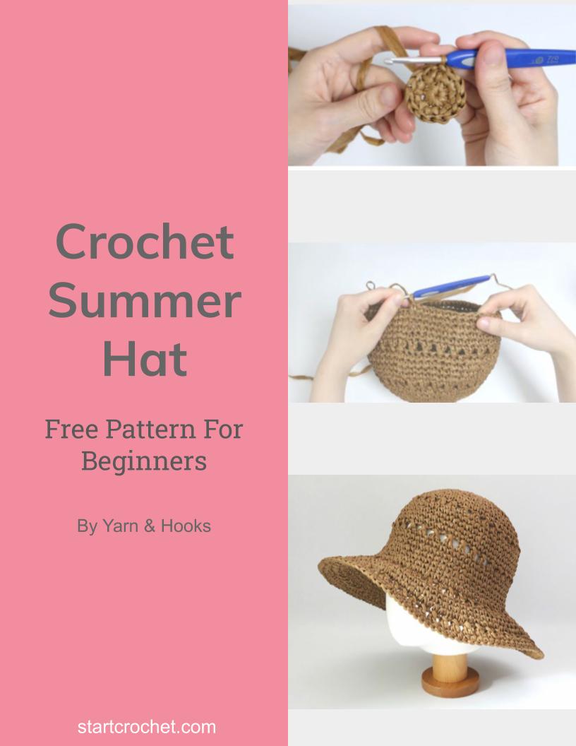 Crochet Summer Hat Free Pattern - Start Crochet