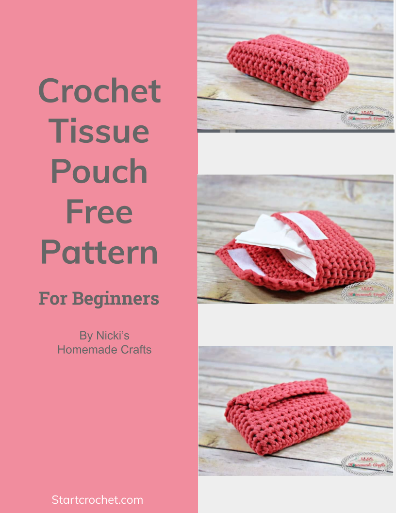 Crochet Tissue Pouch Free Pattern (For Beginners) - Start Crochet