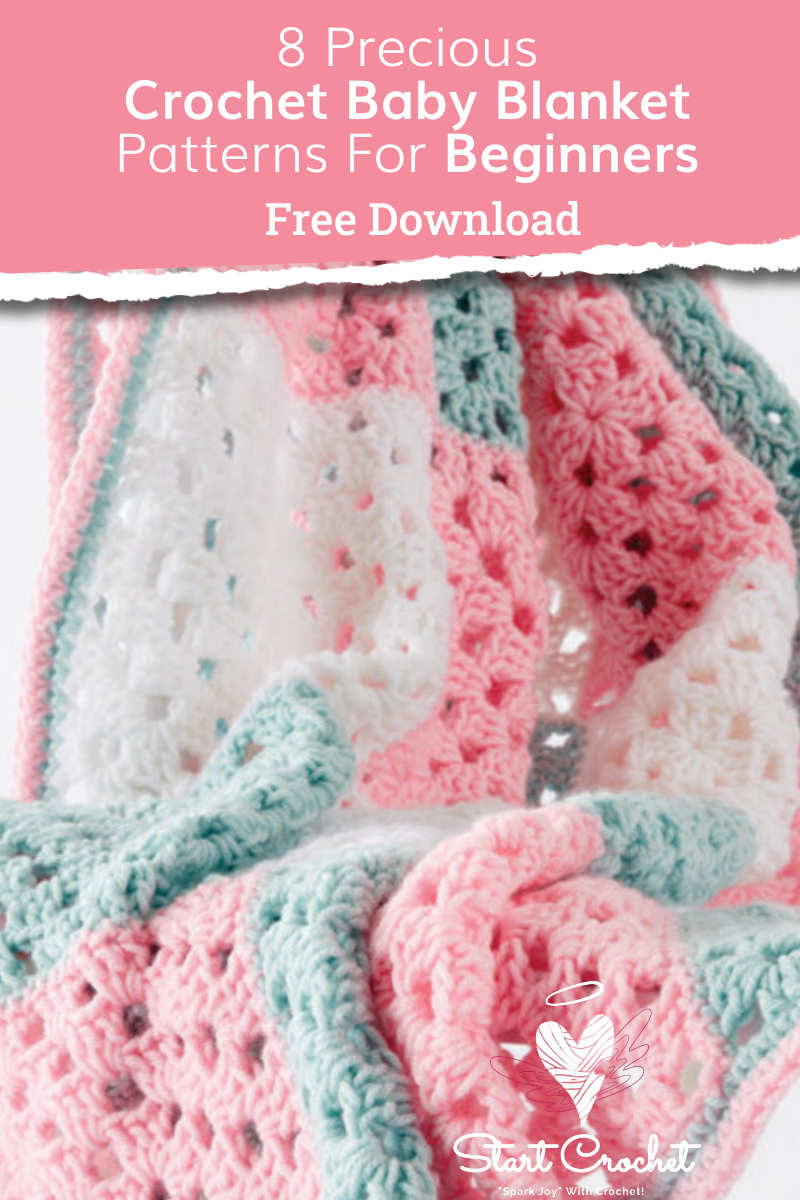 8 Precious Crochet Baby Blanket Patterns For Beginners - Start Crochet