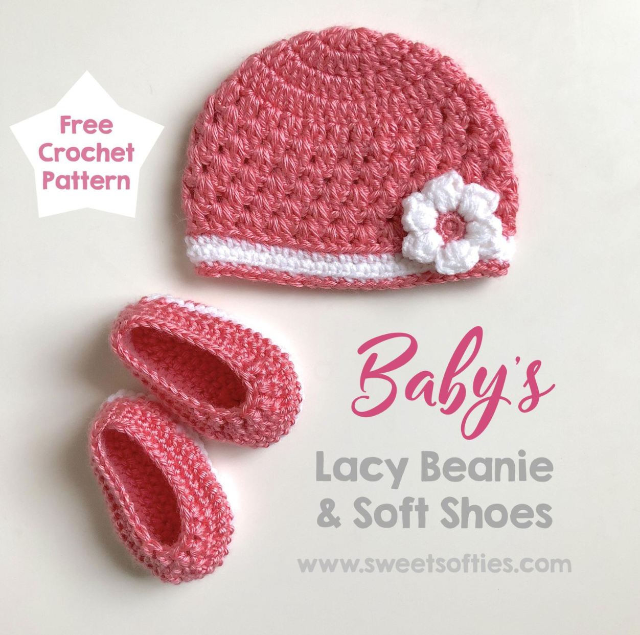 Lacy Baby Beanie with Flower and Baby Booties Soft Shoes (for newborn baby shower nursery sweet cute easy gift) - Start Crochet
