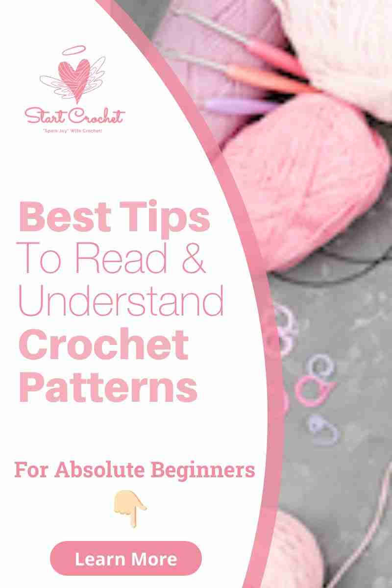 Best Tips to Read & Understand Crochet Patterns For Absolute Beginners - Start Crochet