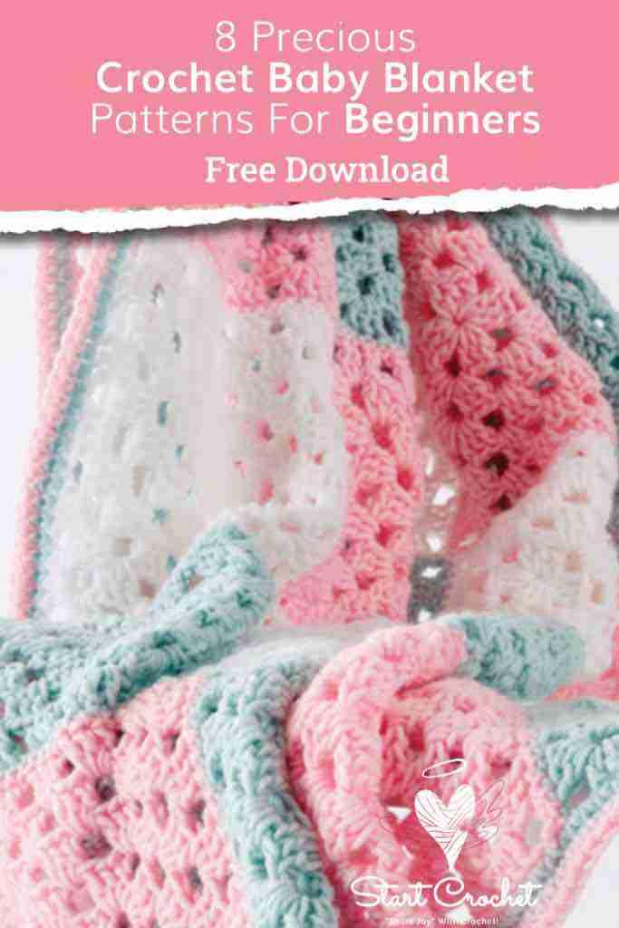 8 Precious Crochet Baby Blanket Patterns For Beginners - Start Crochet