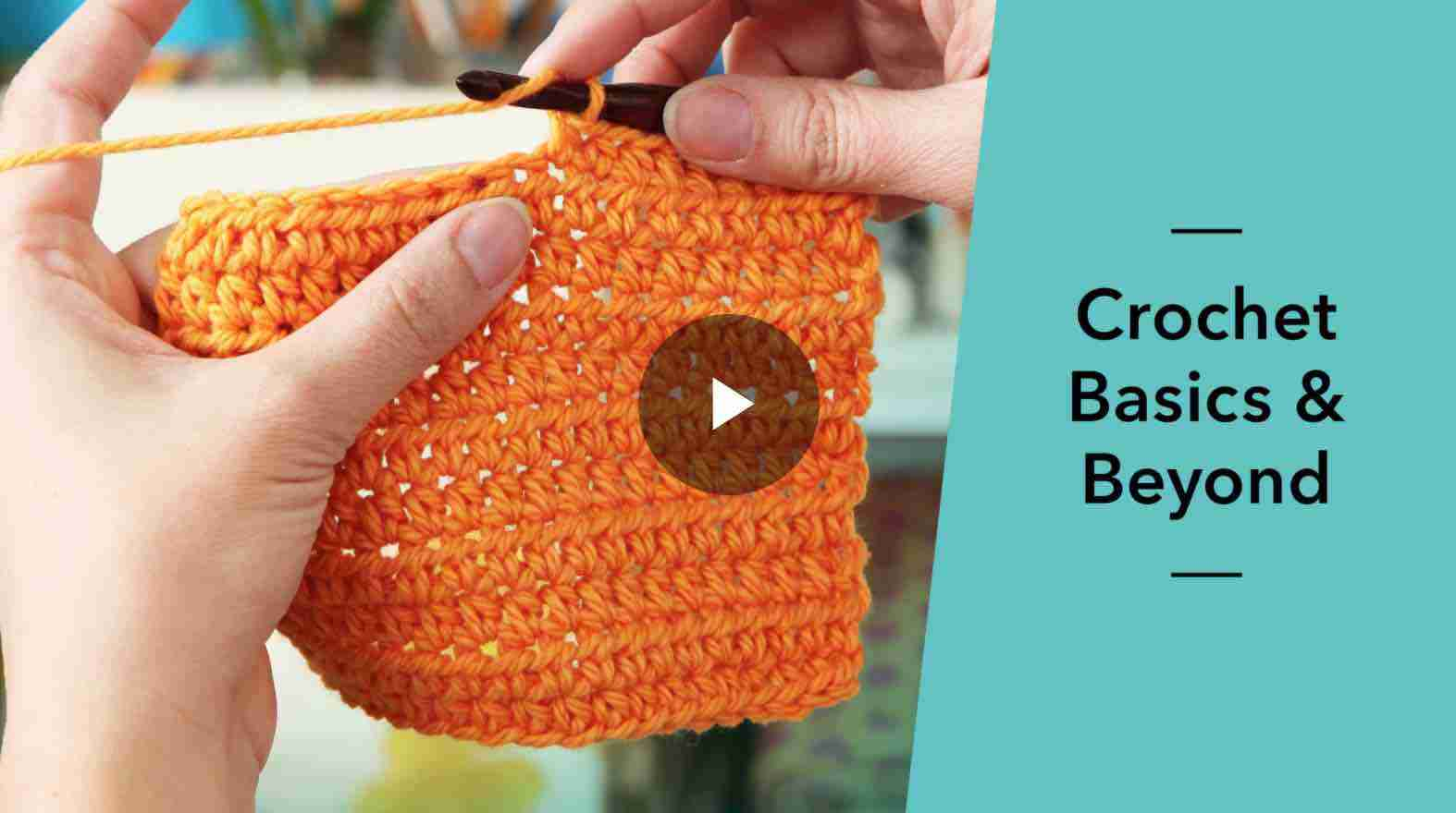 Crochet Basics & Beyond Course Craftsy Start Crochet