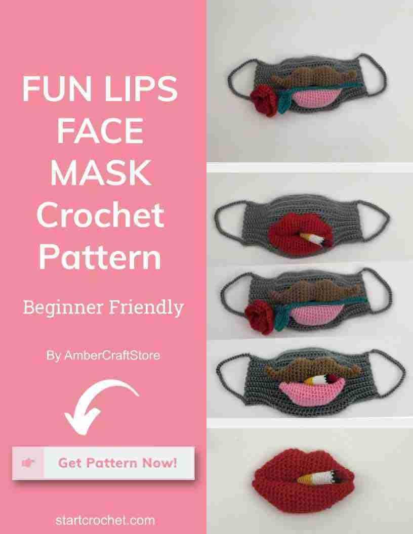 Fun Lips Face Mask Crochet Pattern Start Crochet