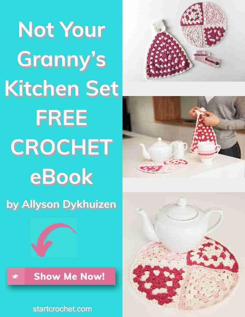 Not Your Granny's Kitchen Set Free Crochet Ebook By Allyson Dykhuizen Start Crochet (1)