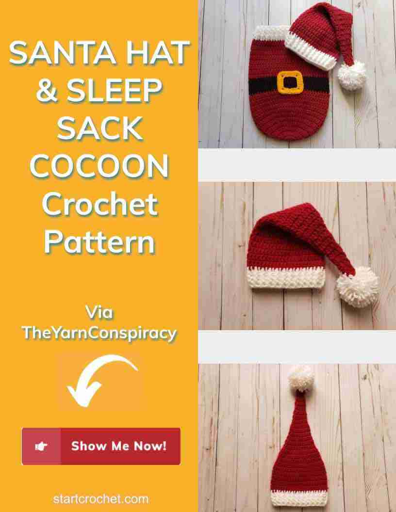 Santa Hat & Sleep Sack Cocoon Crochet Pattern Start Crochet