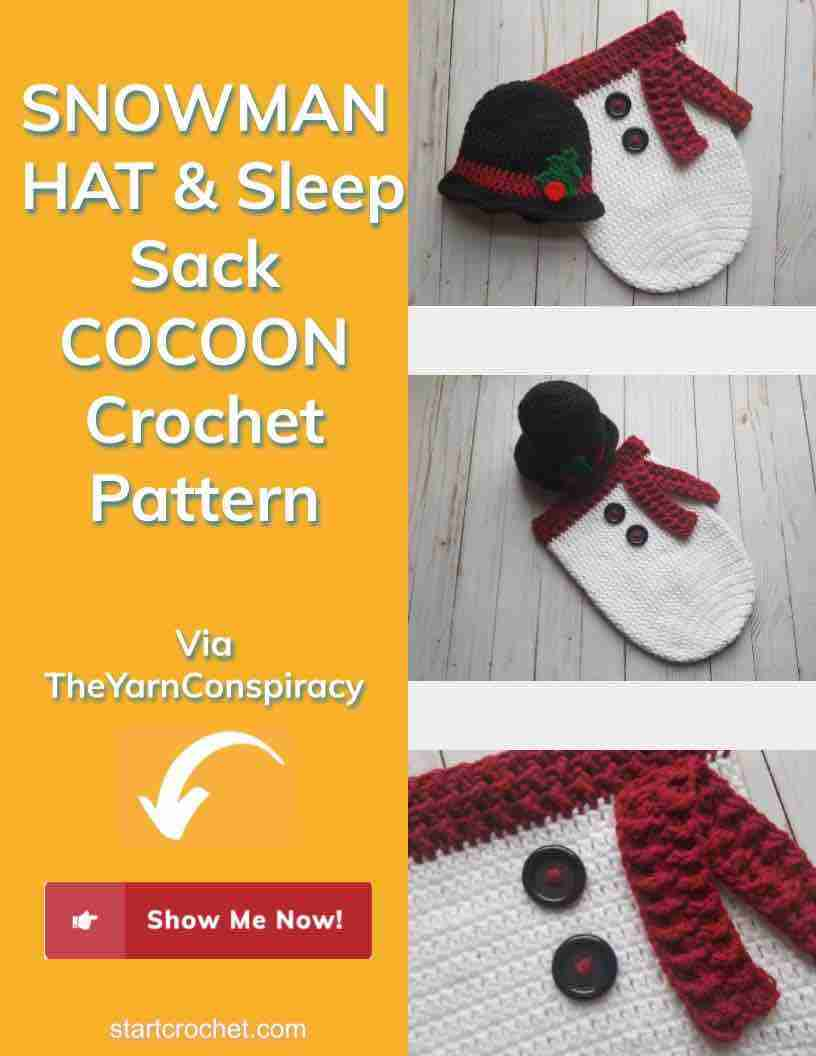 Snowman Hat & Sleep Sack Cocoon Crochet Pattern Start Crochet