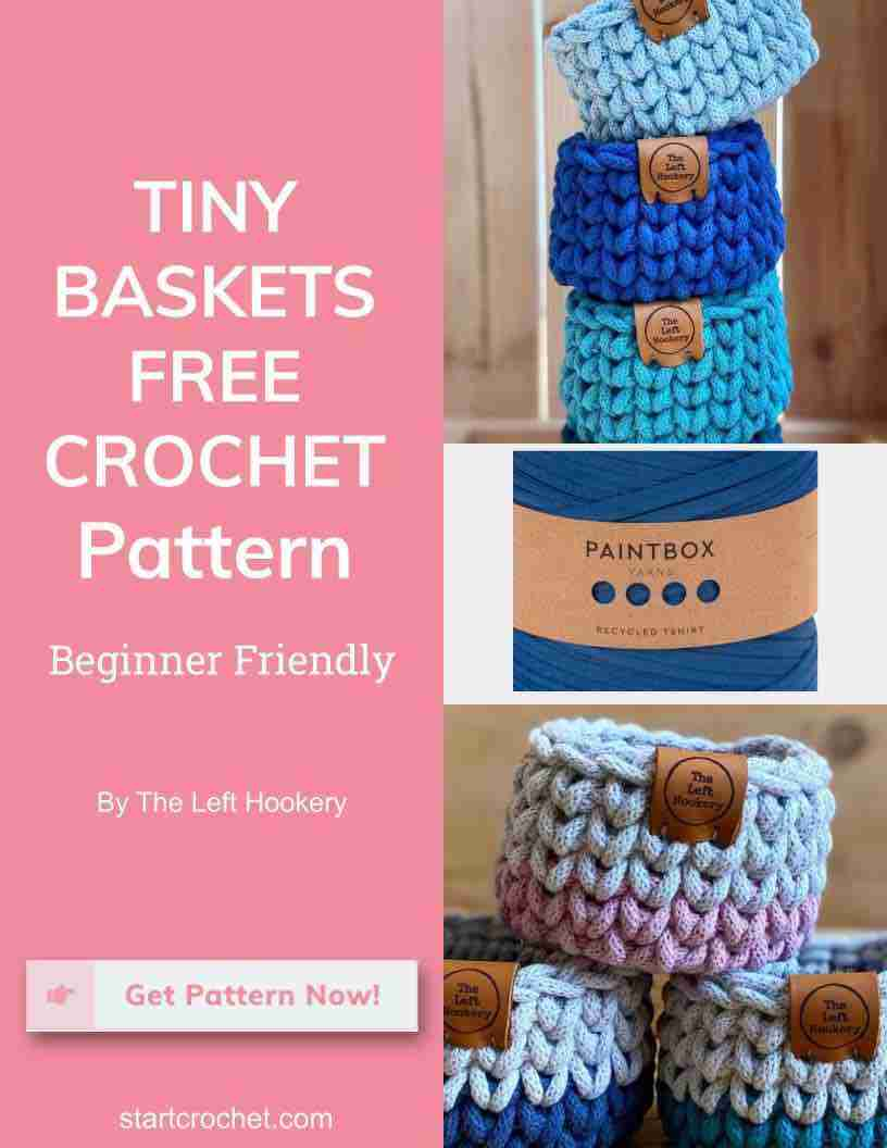 Tiny Baskets Free Crochet Pattern Start Crochet