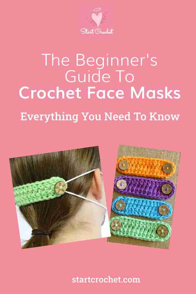 The Beginner's Guide To Crochet Face Masks Everything You Need To Know Start Crochet (1)
