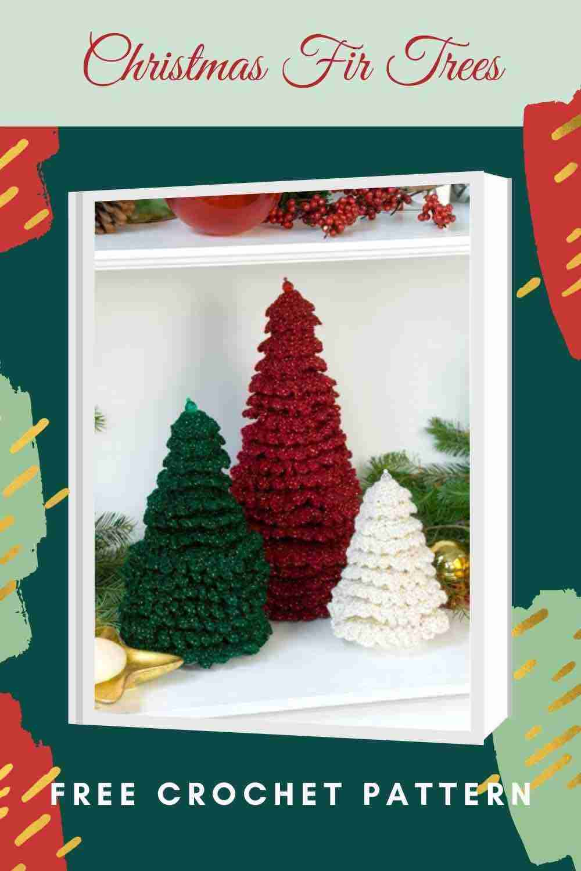 Christmas Fir Trees Free Crochet Pattern - Start Crochet