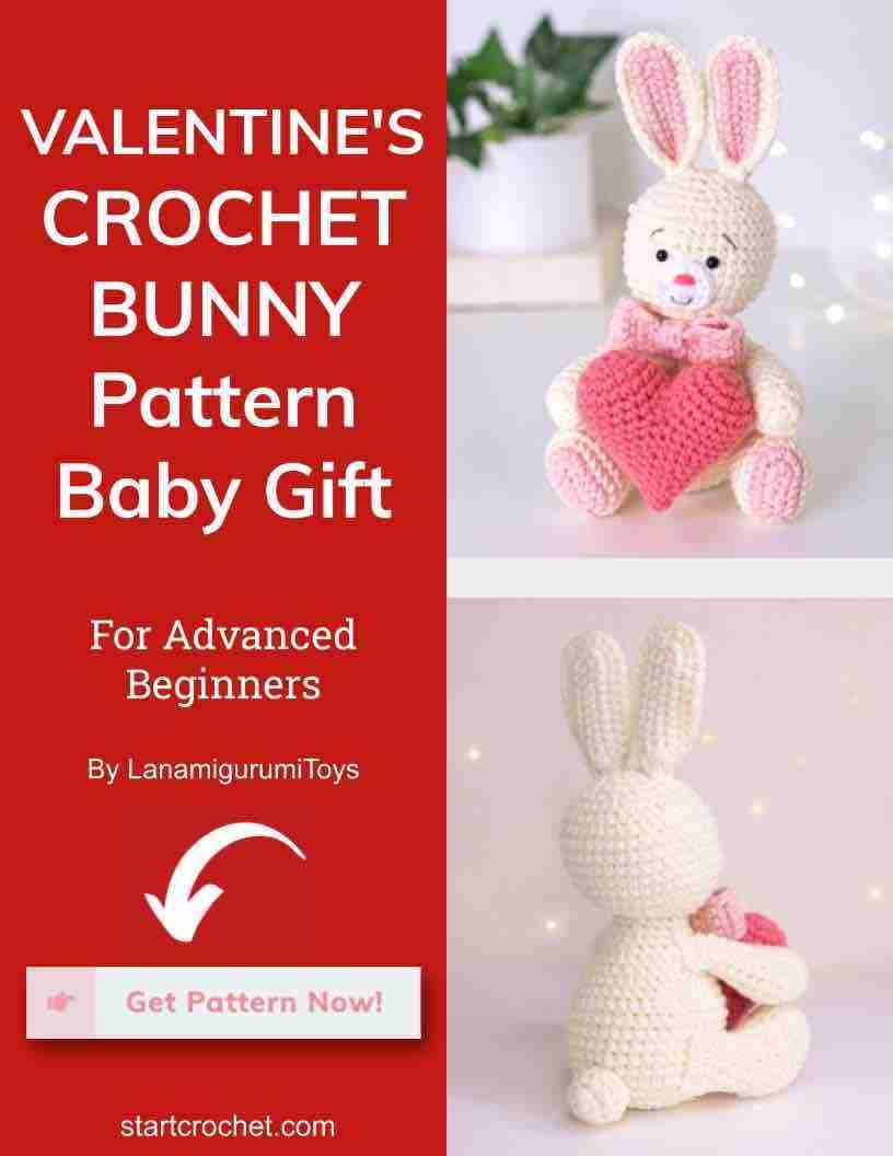 Valentine's Crochet Bunny Pattern Baby Gift Start Crochet