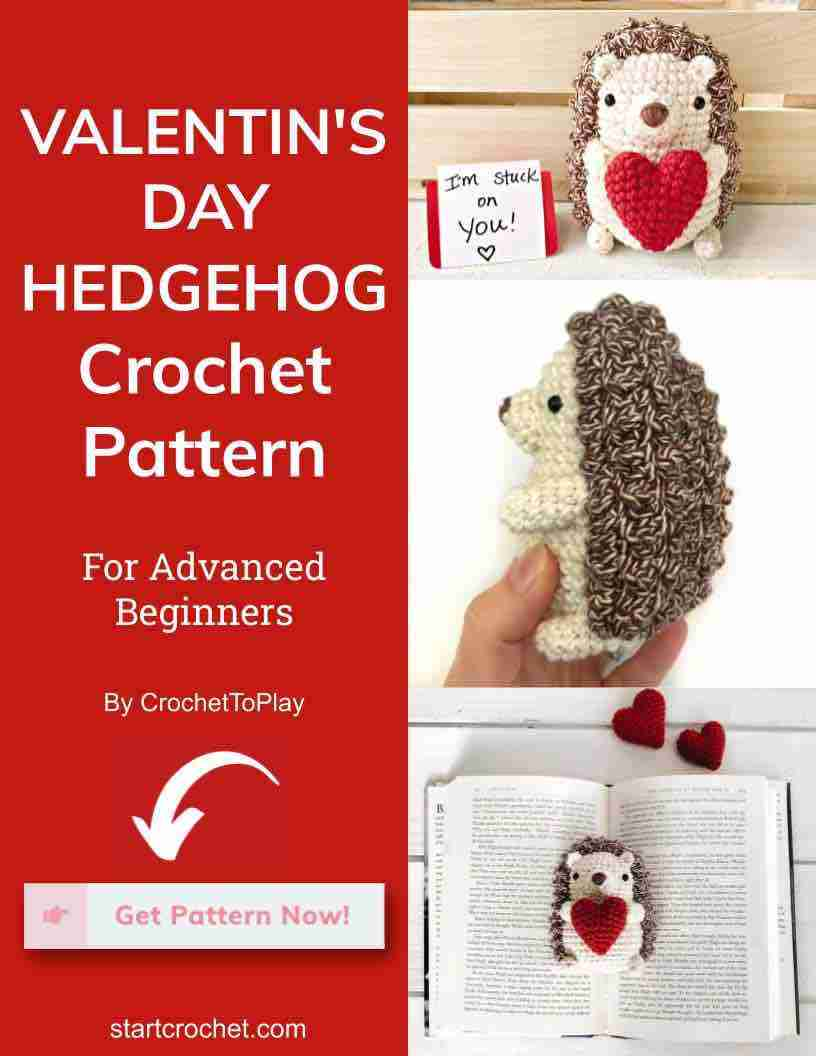 Valentin's Day Hedgehog Crochet Pattern Start Crochet